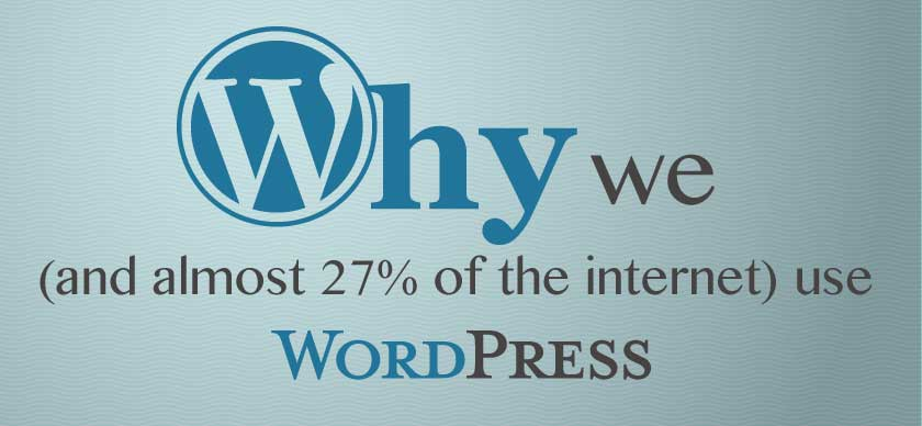 Why we use WordPress
